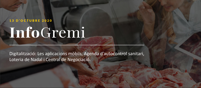 InfoGremi: Digitalització: Les aplicacions mòbils, Agenda d'autocontrol sanitari, Loteria de Nadal i Grossa de Cap d'any, i Central de Negociació