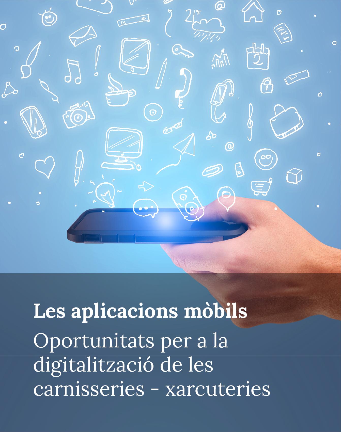Les aplicacions mòbils - Oportunitats